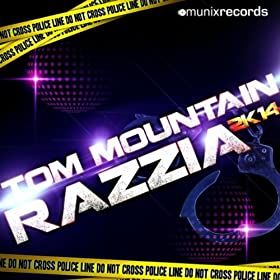 Tom Mountain-Razzia 2k14