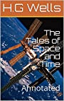 The Tales of Space and Time: Annotated