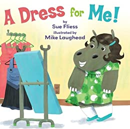 A Dress for Me! by [Fliess, Sue]