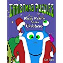 Christmas Puzzles: Minkie Monster Saves Christmas (Preschool Puzzlers Book 4)
