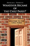 Whatever Became of the Chez Paree?, Abigail Forest, 1467068799