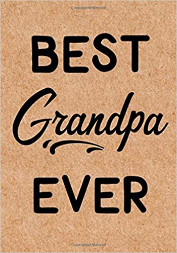 Best Grandpa Ever Journal Diary Notebook Birthday Gifts Ideas LOL Journals 9781719281461 Amazon Books