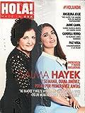 HOLA! USA en Espanol Magazine - Mayo/Junio 2017 | Salma Hayek