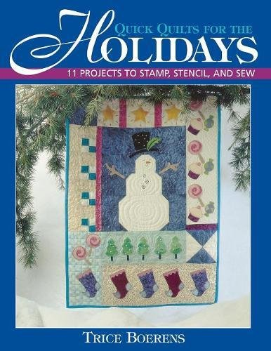Quick Quilts for the Holidays