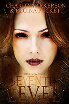 Seventh Level by [Parkerson, Charity, Puckett, Regina]