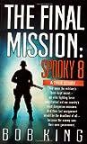 The Final Mission, Bob King, 0312971451
