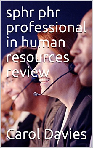 sphr phr professional in human resources review: sphr phr professional in human resources review