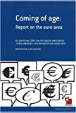 img - for Coming of Age: Report on the Euro Area book / textbook / text book