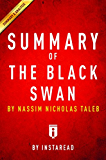 Summary of The Black Swan: by Nassim Nicholas Taleb | Includes Analysis