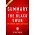 Summary of The Black Swan: by Nassim Nicholas Taleb | Includes Analysis