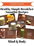 Healthy Simple Breakfast Smoothie Recipes