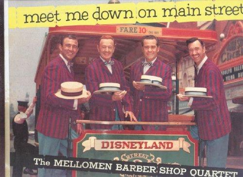 Meet Me Down on Main Street, the Mellowmen Barber Shop - Disneyland Shops Main Street