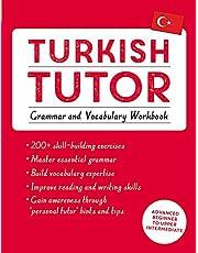Turkish Tutor: Grammar and Vocabulary Workbook (Learn Turkish with Teach Yourself): Advanced beginner to upper intermediate course
