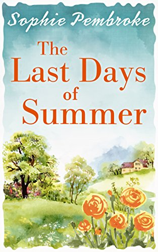 The Last Days of Summer: The best feel-good summer read for - Pembroke Shops The At