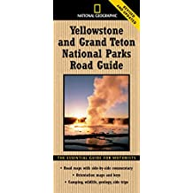 National Geographic Yellowstone and Grand Teton National Parks Road Guide: The Essential Guide for Motorists (National Geographic Yellowstone & Grand Teton National Parks Road Guide)