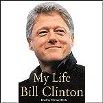 My Life, Volume I | Bill Clinton
