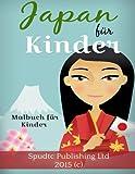 Japan für Kinder: Malbuch für Kinder