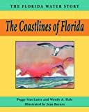 The Coastlines of Florida, Peggy Sias Lantz and Wendy A. Hale, 1561647020