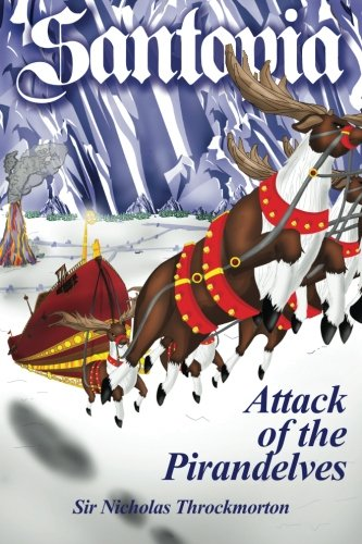 Read Online Santopia - Attack of the Pirandelves (The Annals of Santopia) ebook