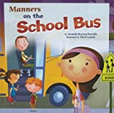 Manners on the School Bus, Amanda Doering Tourville, 1404853111