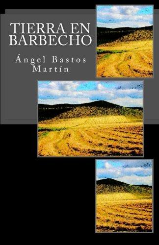 Download Tierra en Barbecho (Spanish Edition) pdf epub