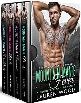 Mountain Man's Fever: A Mountain Man Romance Series Box Set by [Wood, Lauren]