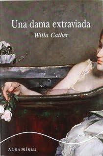Una dama extraviada par Cather