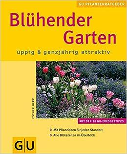 Blühender Garten üppig Ganzjährig Attraktiv Amazonde Esther