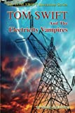img - for Tom Swift and the Electricity Vampires (The Tom Swift Adventure Series) (Volume 20) book / textbook / text book