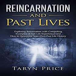 Reincarnation and Past Lives