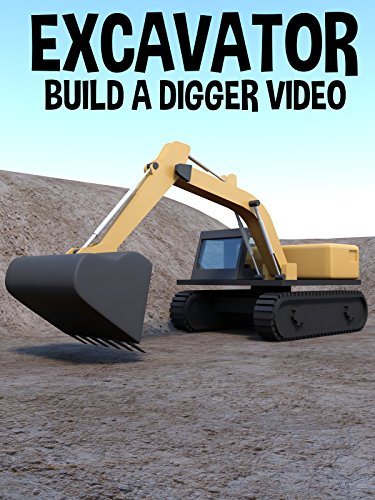 Excavator - Build a Digger Video