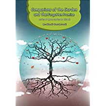 Companions of the Garden and the Forgotten Promis: Series of Quran Stories for kids #2
