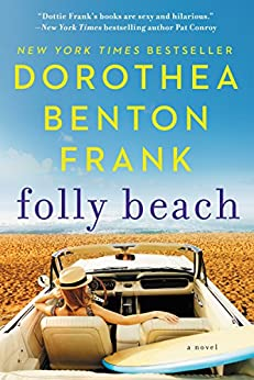 Folly Beach: A Lowcountry Tale (Lowcountry Tales Book 8) by [Frank, Dorothea Benton]