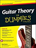 Guitar Theory for Dummies (For Dummies Series)