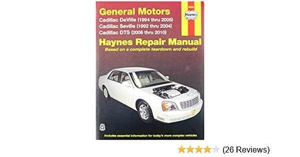 Haynes general motors cadillac dts deville and seville 92 10 haynes general motors cadillac dts deville and seville 92 10 manual 38032 0038345380327 amazon books fandeluxe Image collections