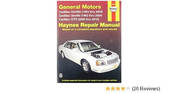 haynes general motors cadillac dts deville and seville 92 10 rh amazon com Haynes Repair Manuals Online Haynes Repair Manuals Online