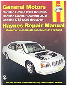 haynes general motors cadillac dts deville and seville 92 10 rh amazon com 2000 cadillac deville owners manual on ebay 2003 cadillac seville sts owners manual