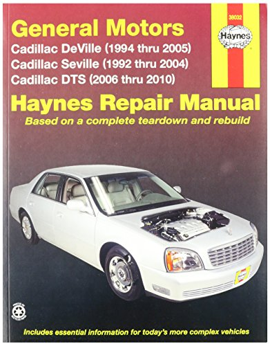 Haynes General Motors: Cadillac DTS,Deville and Seville (92-10) Manual (38032)