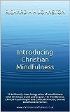 Introducing Christian Mindfulness