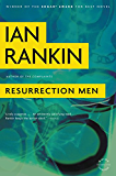 Resurrection Men: An Inspector Rebus Novel (Inspector Rebus series Book 13)