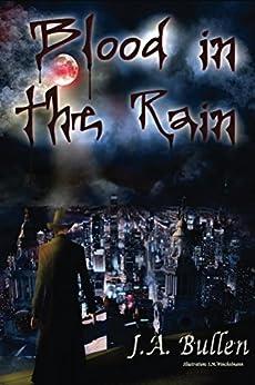 Blood Rain Chronicles J Bullen ebook product image
