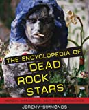 The Encyclopedia of Dead Rock Stars, Jeremy Simmonds, 1556527543