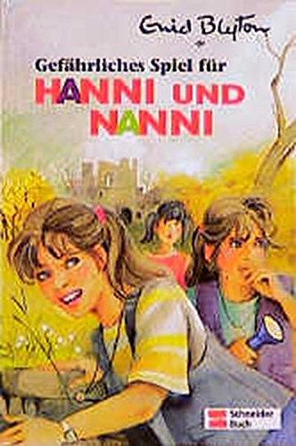 Hanni und Nanni, Bd.22, Gefährliches Spiel für Hanni und Nanni