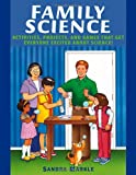 Family Science, Sandra Markle, 0471651974