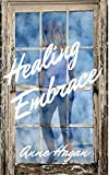 Healing Embrace (Barb and Janet Book 2)