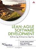 Lean-Agile Software Development: Achieving Enterprise Agility