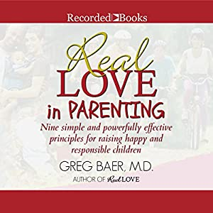 Real Love in Parenting Audiobook