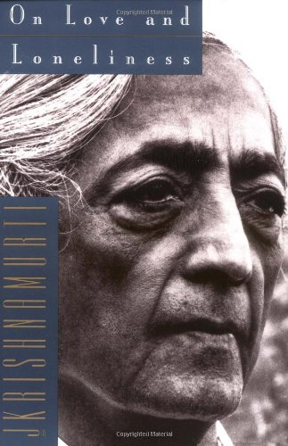 On Love and Loneliness [Jiddu Krishnamurti] (Tapa Blanda)