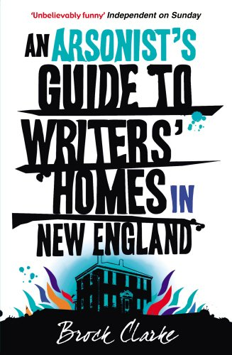 Download Arsonist's Guide to Writers' Homes in New England pdf epub
