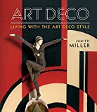 art deco style Miller's Art Deco: Living with the Art Deco Style